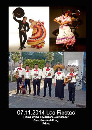 07. Nov. 2014 Fiesta Chica & Sol Azteca